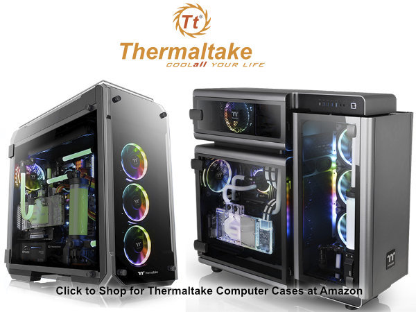 Two fancy Thermaltake computer cases with the words Themaltake - Cool Your Whole Life and a logo of a gear